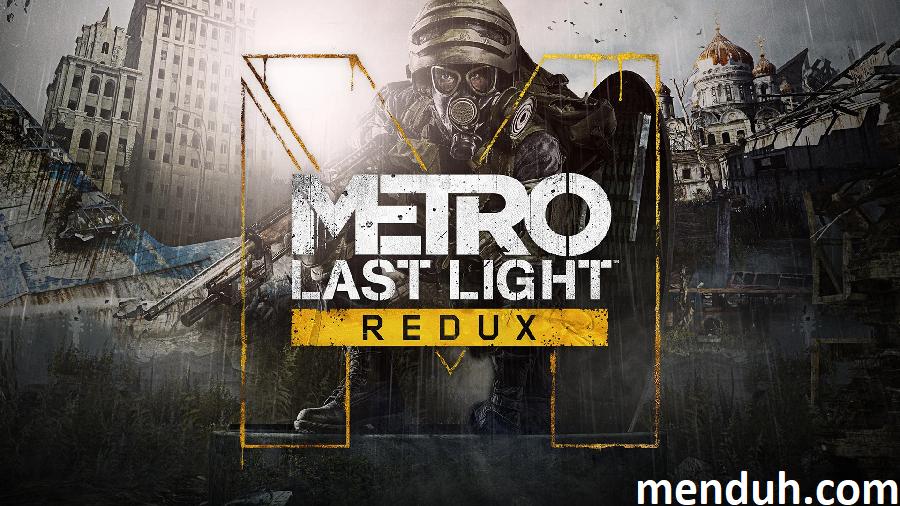 Metro Last Light Redux Türkçe Yama