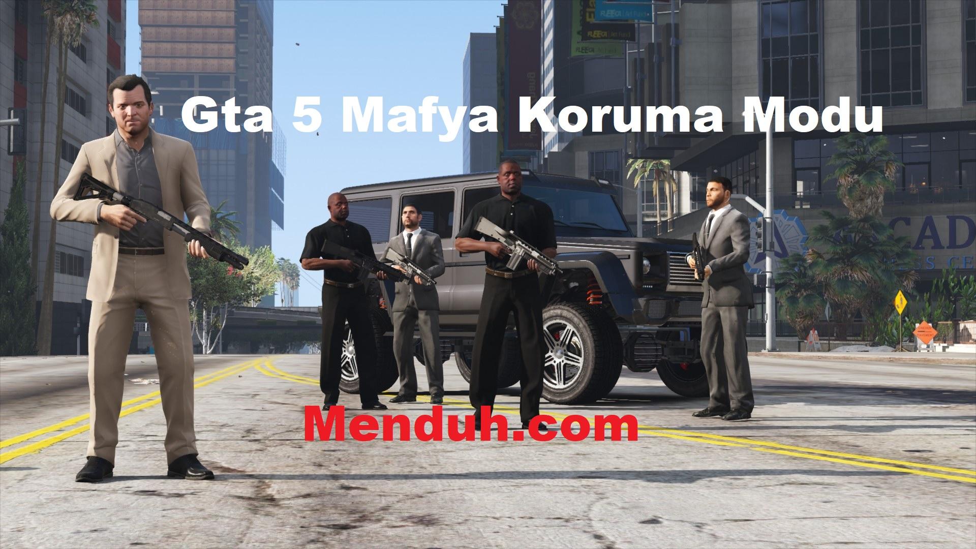 Gta 5 Bodyguard koruma mafya modu